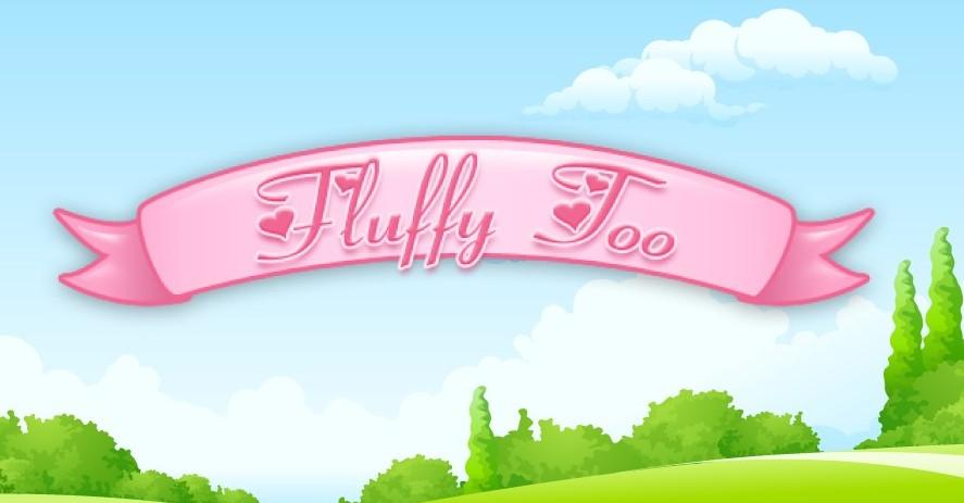 Fluffy Too Slot