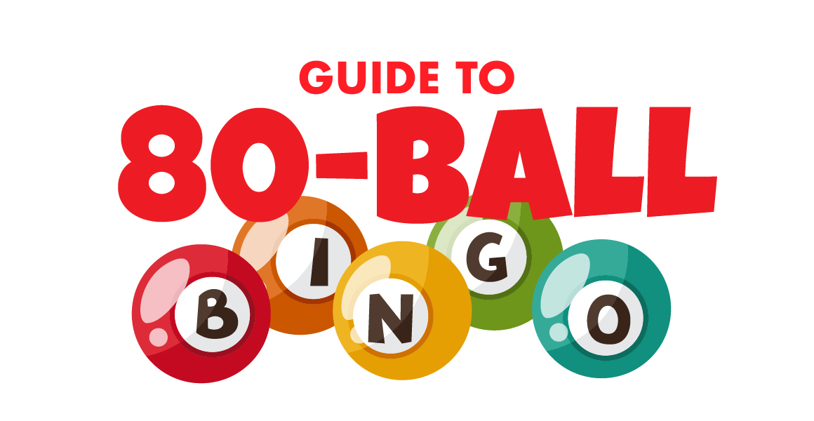 Guide To 80-Ball Bingo