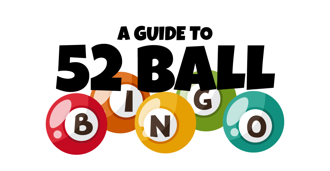 Guide To 52-Ball Bingo