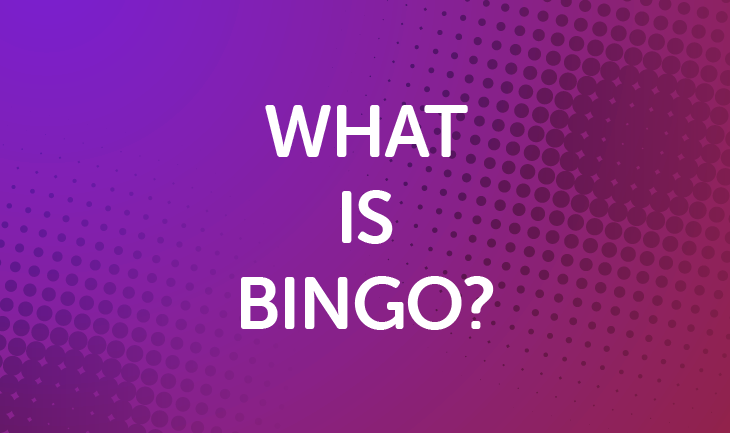 What Is Bingo?